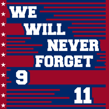 world trade center: September 11, we will never forget - Patriot day poster. Vector illustration Illustration