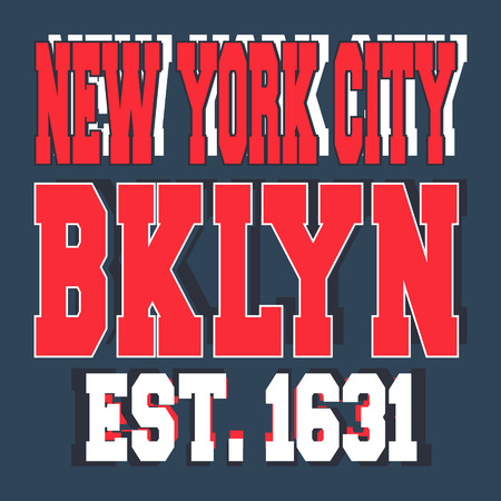 casual wear: T-shirt print design. Broolklyn New York vintage stamp. Printing and badge applique label t-shirts, jeans, casual wear. Vector illustration. Illustration