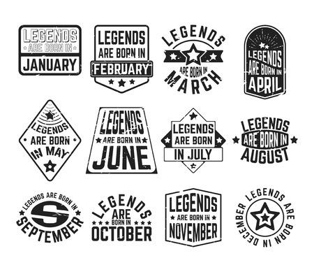 T-shirt print design. Set of - legends are born in various months - vintage textured t shirt stamp or patch. Design for badge, applique, label, t-shirts, jeans and casual wear. Vector illustration. Reklamní fotografie - 83652437