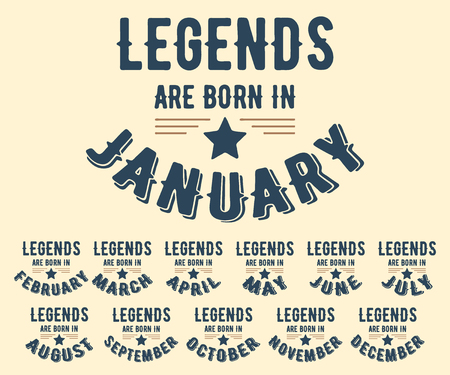 Legends are born in various months - vintage t-shirt stamp set. Design for badge, applique, label, t-shirts print, jeans and casual wear. Vector illustration. 矢量图像
