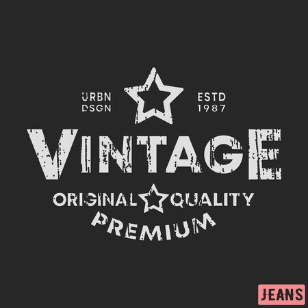 T-shirt print design. Vintage stamp. Printing and badge, applique, label, tag t shirts, jeans, casual and urban wear.