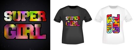 Super girl t-shirt print stamp for tee, t shirts applique, fashion, badge, label retro clothing, jeans, and casual wear. Vector illustration