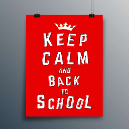 Keep Calm and Back to School typography design for poster, flyer, brochure cover, or other printing products. Vector illustration