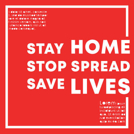 Stay home Stop spread Save lives slogan design for poster, wallpaper, flyer, brochure cover, typography, or other printing products. Vector illustration Иллюстрация