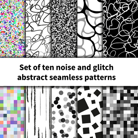 glitch: Set of ten noise and glitch abstract seamless patterns Illustration