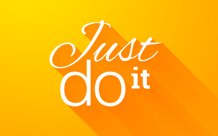just do it: Motivation and inspiration quote text lettering phrase Just do it with long shadow on bright orange background