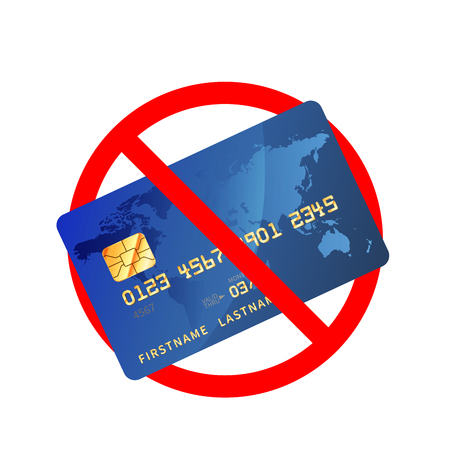 Credit cards are not allowed, red forbidden sign isolated on white