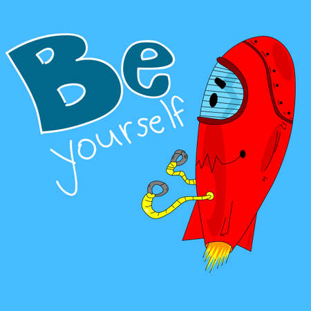 Vector hand drawn illustration flying robot with be yourself text.