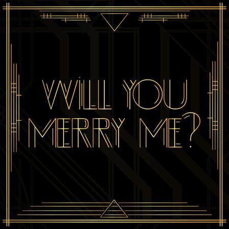 Art Deco Will you merry me? question. Golden decorative greeting card, sign with vintage letters.