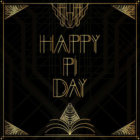Art Deco Happy Pi Day word. Golden decorative greeting card, sign with vintage letters.