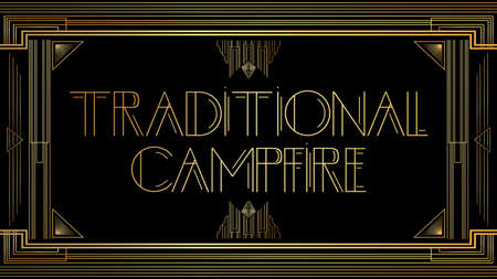 Art Deco Traditional Campfire text. Golden decorative greeting card, sign with vintage letters.
