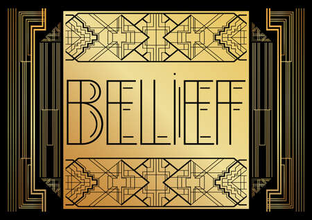 Art Deco Belief text. Decorative greeting card, sign with vintage letters.