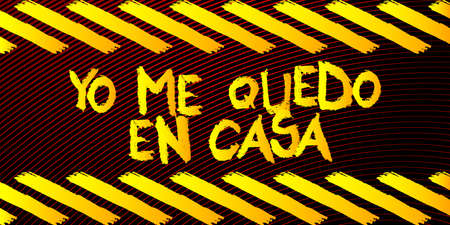 Yo me Quedo en Casa, I am staying home in Spanish text. Vector illustrated crayon drawing. Global message for the