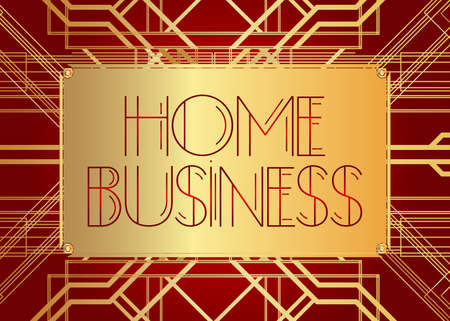 Art Deco Home Business text. Decorative greeting card, sign with vintage letters. Illustration