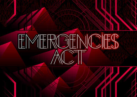 Art Deco Emergencies Act text. Decorative greeting card, sign with vintage letters.