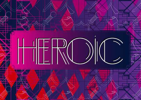 Art Deco Heroic text. Decorative greeting card, sign with vintage letters. Ilustração Vetorial