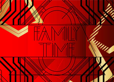 Art Deco Family Time text. Decorative greeting card, sign with vintage letters.