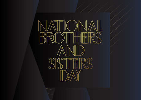 Art Deco National Brothers and Sisters Day (May 2) text. Decorative greeting card, sign with vintage letters.