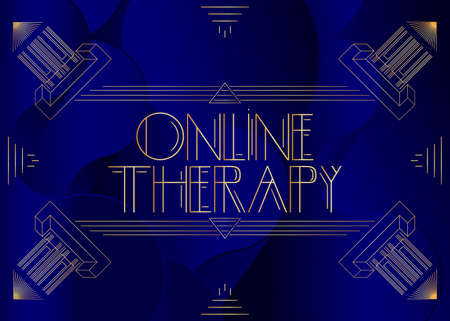 Art Deco Online Therapy text. Decorative greeting card, sign with vintage letters.