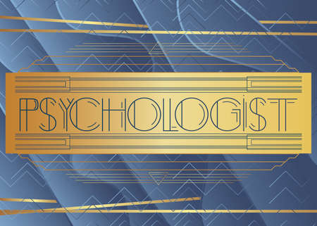 Art Deco Psychologist text. Decorative greeting card, sign with vintage letters.