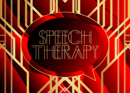 Art Deco Speech Therapy text. Decorative greeting card, sign with vintage letters.