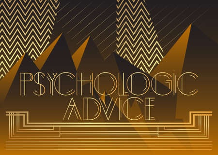 Art Deco Psychologic Advice text. Decorative greeting card, sign with vintage letters.