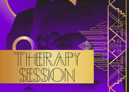 Art Deco Therapy Session text. Decorative greeting card, sign with vintage letters.