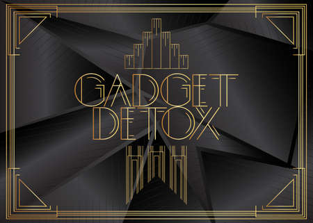Art Deco Gadget Detox text. Decorative greeting card, sign with vintage letters.