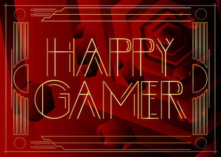 Art Deco Happy Gamer text. Decorative greeting card, sign with vintage letters.