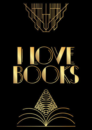 Art Deco I Love Books text. Decorative greeting card, sign with vintage letters.