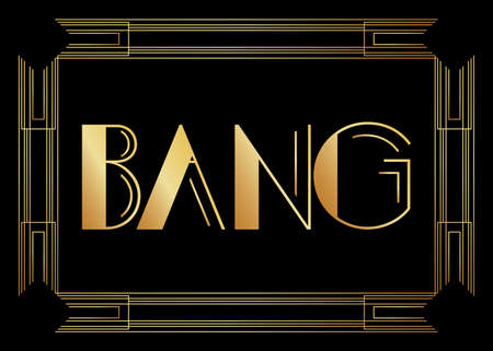 Art Deco Bang expression word text. Decorative greeting card, sign with vintage letters.