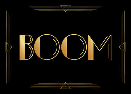 Art Deco Boom expression word text. Decorative greeting card, sign with vintage letters. Illustration