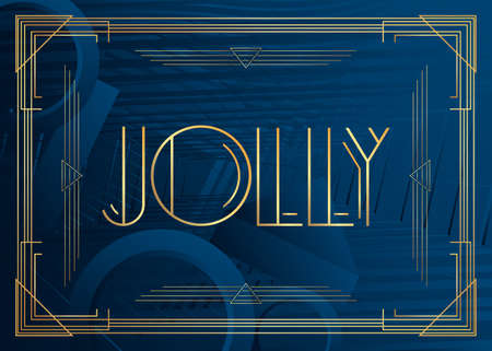 Art Deco Jolly text. Decorative greeting card, sign with vintage letters. Vectores
