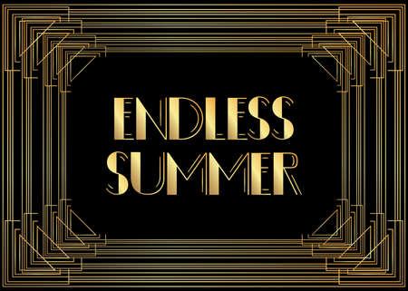 Art Deco Endless Summer text. Decorative greeting card, sign with vintage letters.