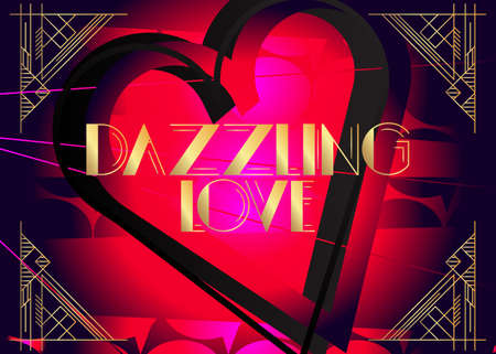 Art Deco Dazzling Love text. Decorative greeting card, sign with vintage letters. Ilustracja