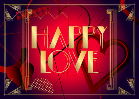 Art Deco Happy Love text. Decorative greeting card, sign with vintage letters.
