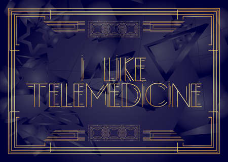 Art Deco retro I Like Telemedicine text. Decorative greeting card, sign with vintage letters. Illusztráció