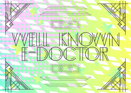 Art Deco Retro Well Known E-Doctor text. Decorative greeting card, sign with vintage letters.