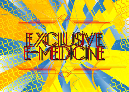 Art Deco Retro Exclusive E-Medicine text. Decorative greeting card, sign with vintage letters.