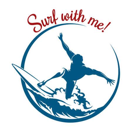 Surfen of embleem ontwerp. Surfer rijdt op een golf en belettering Surf met mij. Geïsoleerd op een witte achtergrond. Alleen gratis lettertype gebruikt. Vector Illustratie
