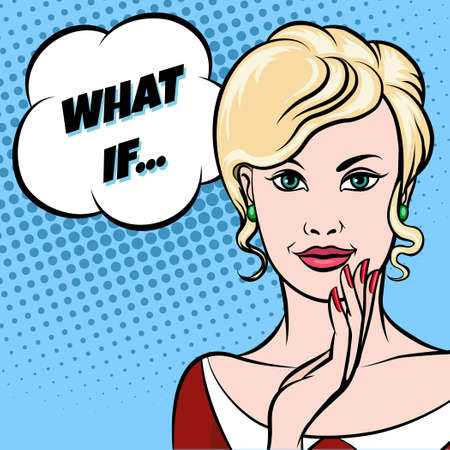 Beautiful young woman with green eyes in red dress and thought bubble with lettering What If. Comic Pop Art Style.