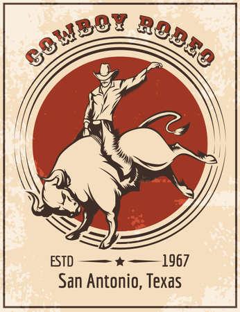 カウボーイ乗馬牛。レトロなスタイルのロデオのポスター。無料フォントだけが使用されます。