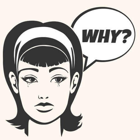 ben day dot: Crying Young woman and speech bubble with wording Why. Sadness or frustration emotion. Illustration in retro comic book style.