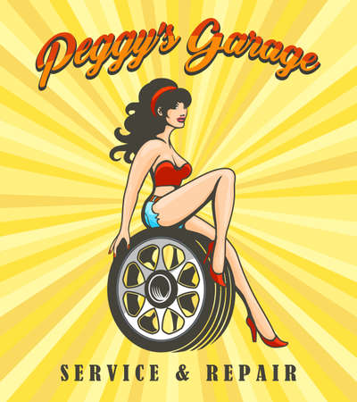 Sexy Girl on high heels sitting on car wheel. Garage Service and repair retro poster. Vector illustration.