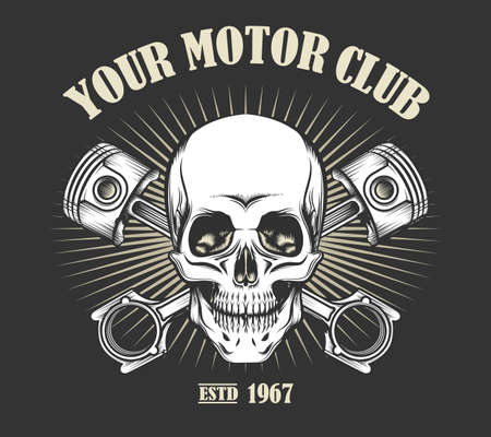 Human skull and motorcycle pistons with place for your text. Motor Club Emblem in tattoo style. Vector illustration.