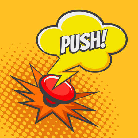 Red Button and bubble with wording Push drawn in Pop art style. Vector illustration.