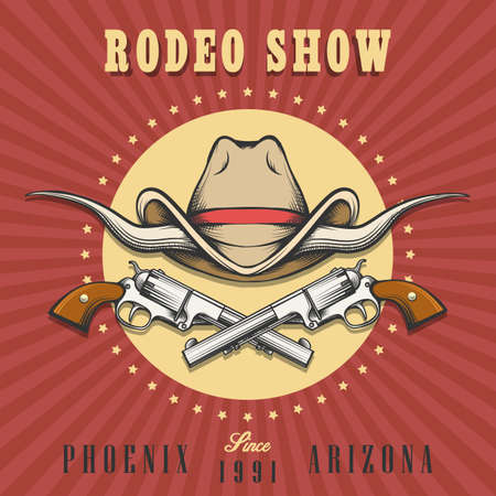 Rodeo show emblem in retro style. Bull horns with cowboy hat and two revolvers. Vector illustration.
