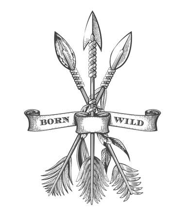 Tattoo of Hand Drawn Native Americans Arrows and Ribbon with Wording Born Wild. Vector illustration.