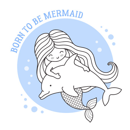 Little dreamy mermaid floating with dolphin. Friendship. Born to be mermaid quote. Cute cartoon character. Vector illustration for postcard, coloring book, sticker, patch. Imagens - 126313803