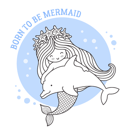 Little dreamy mermaid floating with dolphin. Friendship. Born to be mermaid quote. Cute cartoon character. Vector illustration for postcard, coloring book, sticker, patch. Imagens - 126313804